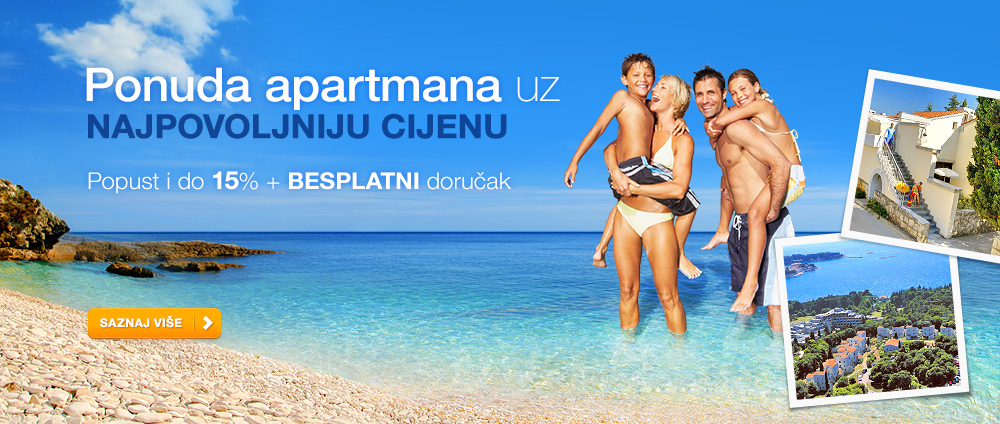 Puni pansion po cijeni polupansiona - Valamar Hoteli & Apartmani, Hrvatska
