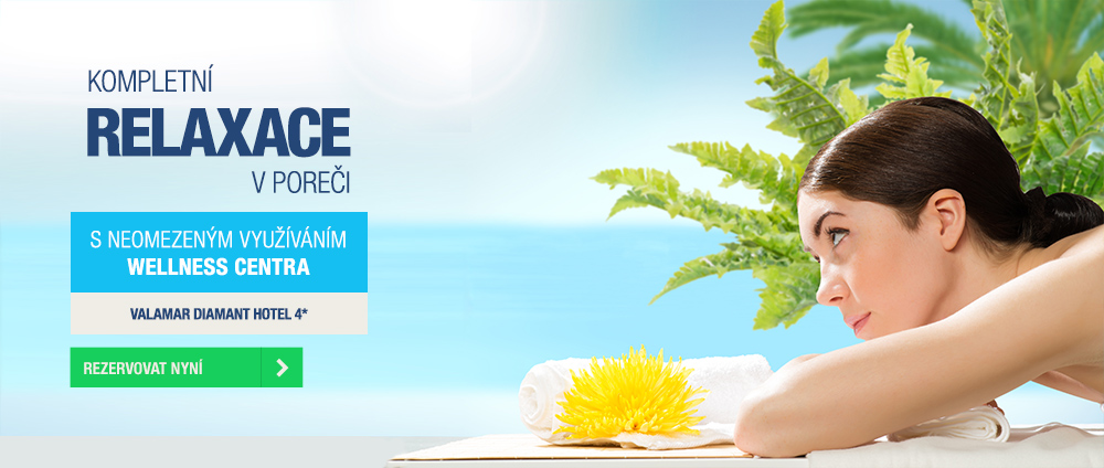 Speciální wellness balíčky  - Valamar Diamant Hotel
